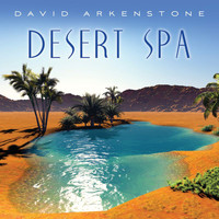 David Arkenstone - Call Of The Desert