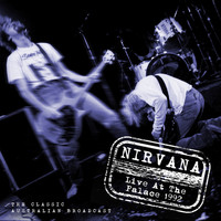 Nirvana - Live at the Palace 1992