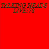 Talking Heads - Live: 78