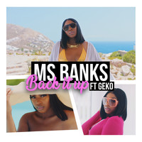 Ms Banks - Back It Up (feat. Geko) (Explicit)