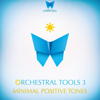 The Library Of The Human Soul - Orchestral Tools 3 - Minimal Positive Tones