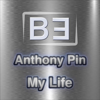 Anthony Pin - My Life
