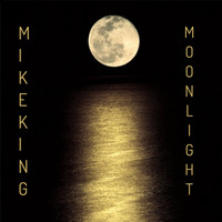 Mike King / - Moonlight