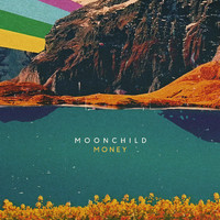 Moonchild - Money