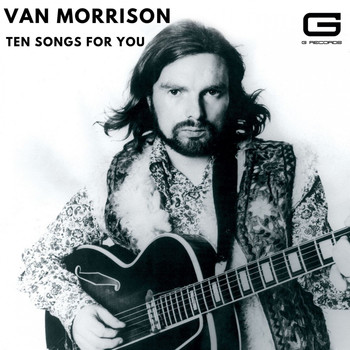 Van Morrison - Ten songs for you