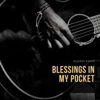 Aljazev Stolp - Blessings In My Pocket
