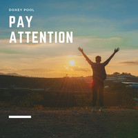 Doxey Pool - Pay Attention