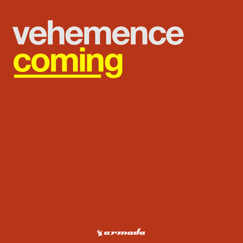 Vehemence - Coming