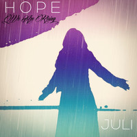 Juli - Hope (We Are Rising)