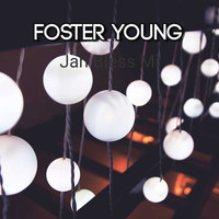 Foster Young / - Jah Bless Mi