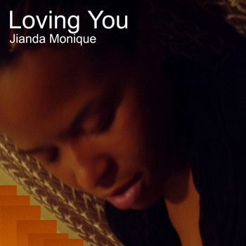 Jianda Monique - Loving You