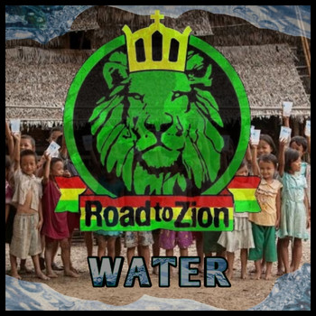 Road to Zion / - Water