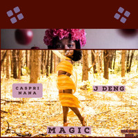Caspri Nana / J Deng - Magic (Explicit)