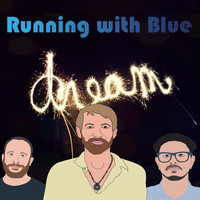 Running with Blue - Dream