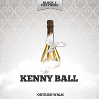 Kenny Ball - Ostrich Walk