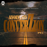 Anointed - Converzion, Pt. 1