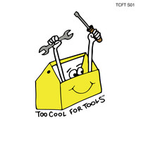 Boogie Vice, Too Cool for Tools / - TOO COOL FOR TOOLS S01