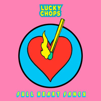 Lucky Chops - Full Heart Fancy (Instrumental)