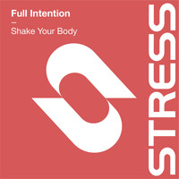 Full Intention - Shake Your Body