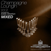 Various Artists - Champagne Loungin, Vol. 9 (Compiled by Eddie Silverton) (Continuous Mix)