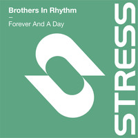 Brothers In Rhythm - Forever And A Day