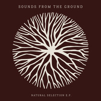 Sounds from the Ground - Natural Selection
