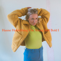 Hanne Hukkelberg - The Young and Bold I