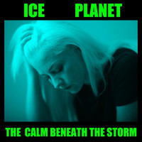 Ice Planet - The Calm Beneath the Storm