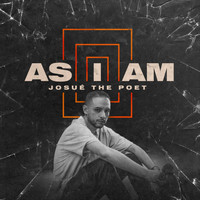 Josué the Poet - As I Am
