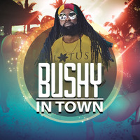 Bushy - Bushy in Town