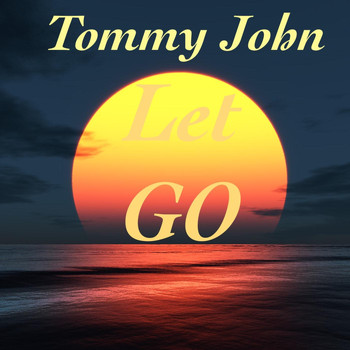 Tommy John - Let Go (Explicit)