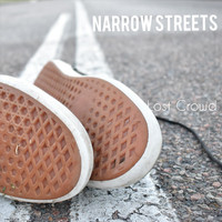 Lost Crowd - Narrow Streets