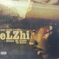 Elzhi - Witness My Growth