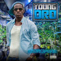 Young Dro - HyDROponic (Explicit)