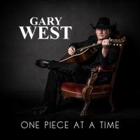 Gary West - One Piece at a Time