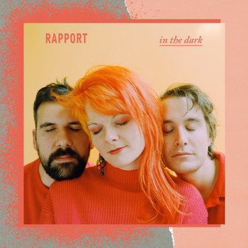 Rapport - In The Dark