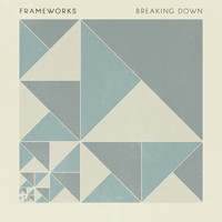 Frameworks - Breaking Down