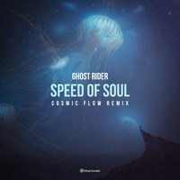 Ghost Rider - Speed of Soul (Cosmic Flow Remix)