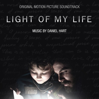 Daniel Hart - Light Of My Life (Original Motion Picture Soundtrack)