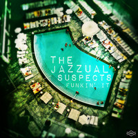 The Jazzual Suspects - Funkin' It