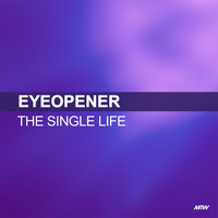Eyeopener - The Single Life