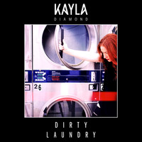 Kayla Diamond - Dirty Laundry