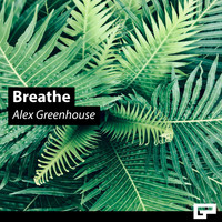 Alex Greenhouse - Breathe