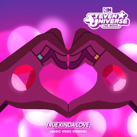Steven Universe - True Kinda Love (feat. Estelle & Zach Callison) Music Video Version [Bonus Track] (From Steven Universe the Movie)