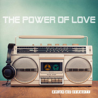 Brian Mc Dermott - The Power of Love