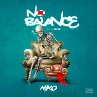 Niko - No Balance (Explicit)