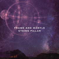 Frame and Mantle - Steins Pillar