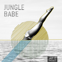 Jay-E Project - Jungle Babe