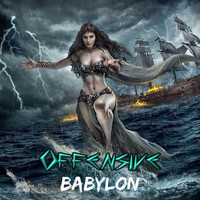 Offensive - Babylon EP (Explicit)