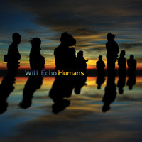 Will Echo - Humans